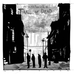 And You Will Know Us By The Trail Of Dead - Lost Songs