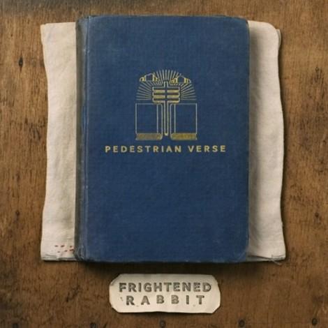 Frightened-Rabbit-Pedestrian-Verse