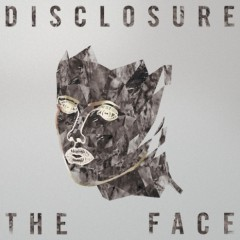Disclosure - The Face