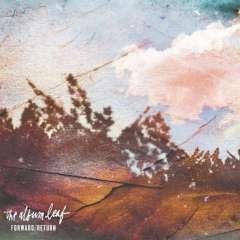 The Album Leaf - Forward Return