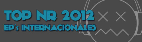 TOP NR 2012 EP's Internacionales