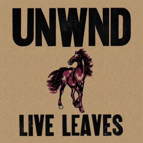Unwound - Live Leaves