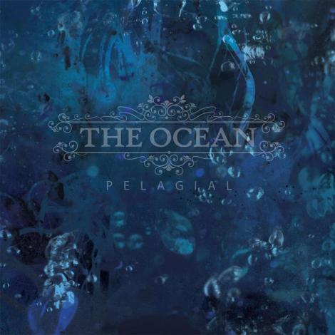 The Ocean - Pelagial