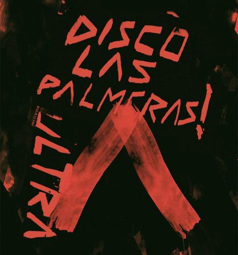 Disco las Palmeras! Ultra Tour